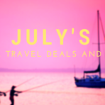 july's cool travel deals